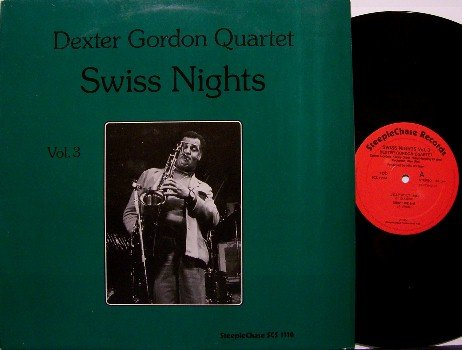 Gordon, Dexter Quintet - Swiss Nights Volume 3 - Vinyl LP Record - Holland Pressing - Jazz