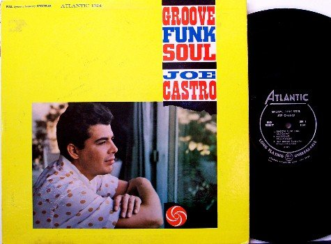 Castro, Joe - Groove Funk Soul - Vinyl LP Record - Atlantic Mono - Jazz