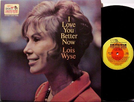 Wyse, Lois - I Love You Better Now - Vinyl LP Record - Love Poetry - Weird Unusual