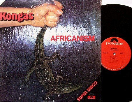 Kongas - Africanism - Vinyl LP Record - Jungle Funk Afro Beat - Europe Club Disco - R&B Soul