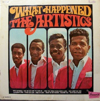 Artistics, The - What Happened - Sealed Vinyl LP Record - Northern Soul - Chicago R&B