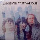 27 Various, The - Approximately - Sealed Vinyl LP Record - Minneapolis Noisepop - Indie Rock