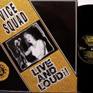 Vice Squad - Live And Loud - Vinyl LP Record - U.K. Pressing - Ligotage / Beki Bondage - Punk Rock