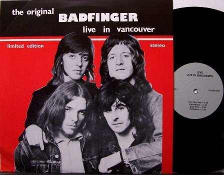 Badfinger - Live In Vancouver - Vinyl LP Record - Rock
