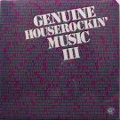 Genuine Houserockin' Music Volume 3 - Sealed Vinyl LP Record - Alligator Artists - Blues
