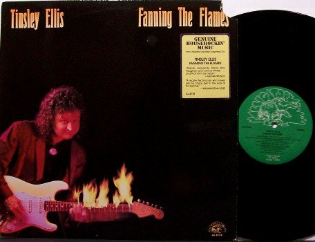 Ellis, Tinsley - Fanning The Flames - Vinyl LP Record - Blues