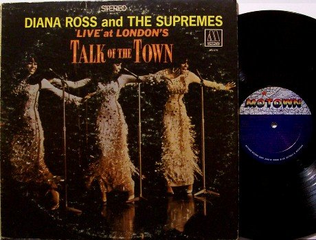 Ross, Diana & The Supremes - Talk Of The Town - Vinyl LP Record - Motown R&B Soul