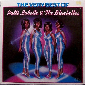 Labelle, Patti & The Bluebelles - The Very Best Of - Sealed Vinyl LP Record - La Belle - R&B Soul