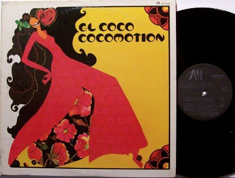 El Coco - Cocomotion - Vinyl LP Record - 1977 Coco Motion - R&B Soul Disco Funk