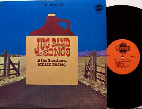Jug Band Songs Of The Southern Mountains - Even Dozen Jug Band - Vinyl LP Record - Folk