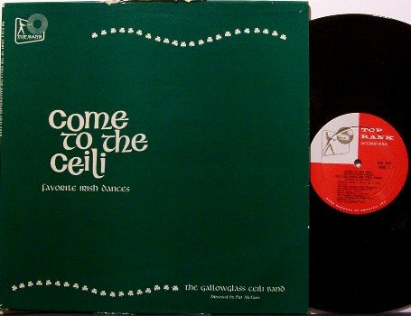 Gallowglass Ceili Band - Come To The Ceili - Vinyl LP Record - Irish Celtic Dances - Folk