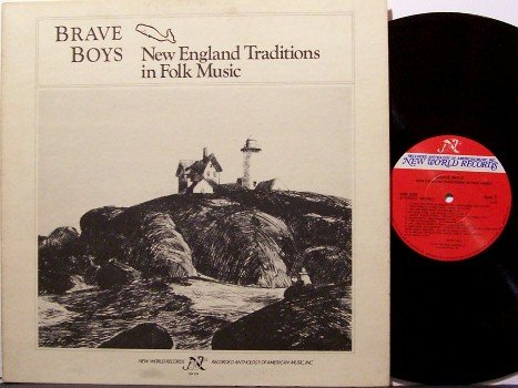 Brave Boys - New England Traditions In Folk Music - Vinyl LP Record - with Booklet