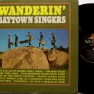 Baytown Singers - Wanderin' - Vinyl LP Record - Mono - Folk