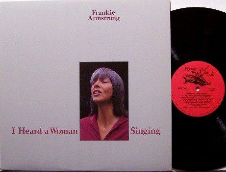 Armstrong, Frankie - I Heard A Woman Singing - Vinyl LP Record - Jody Stecher - Folk