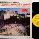 Royal Marine Band - Edinburgh Military Tattoo - Vinyl LP Record - Marching Music Military