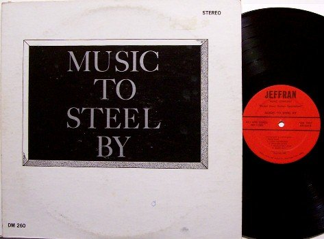 Music To Steel By - Pedal Steel Guitar Instruction - Vinyl LP Record - Jeffran Music - Jeff Newman