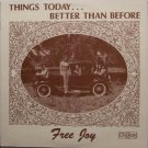 Free Joy - Things Today Better Than Before - Sealed Vinyl LP Record - Xian Folk Rock