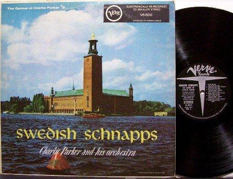 Parker, Charlie - Swedish Schnapps - Vinyl LP Record - Jazz