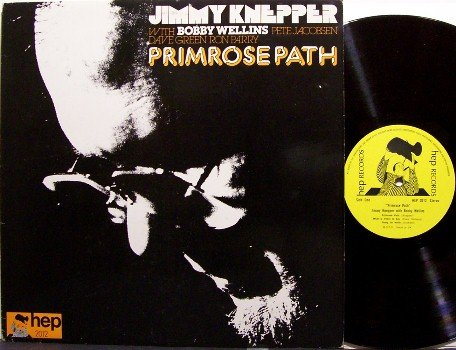 Knepper, Jimmy - Primrose Path - Vinyl LP Record - UK Hep Pressing - Jazz