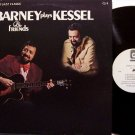 Kessel, Barney & Friends - Barney Plays Kessel - Vinyl LP Record - Concord Jazz