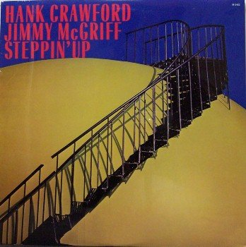 Crawford, Hand & Jimmy McGriff - Steppin' Up - Sealed Vinyl LP Record - Steppin - Jazz