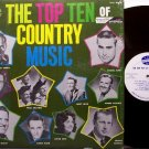 Various Artists - The Top Ten Of Country Music - Vinyl LP Record - Nashville Country