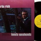 Rich, Charlie - Lonely Weekends - Vinyl LP Record - Hilltop - Country