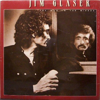 Glaser, Jim - The Man In The Mirror - Sealed Vinyl LP Record - Country