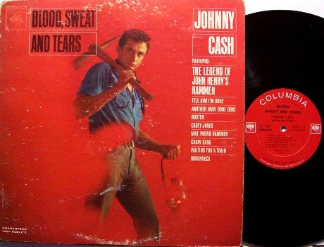 Cash, Johnny - Blood, Sweat And Tears - Vinyl LP Record - Columbia White Eye Mono - Country