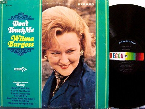 Burgess, Wilma - Don't Touch Me - Vinyl LP Record - Mono - Country