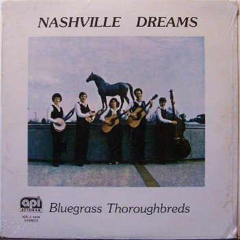 Bluegrass Thoroughbreds - Nashville Dreams - Sealed Vinyl LP Record