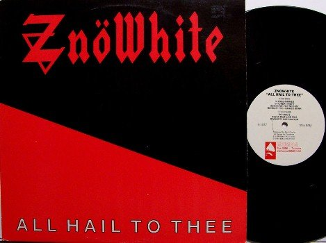 Znowhite - All Hail To Thee - Vinyl LP Record - Zno White - 1984 Enigma Heavy Metal - Rock