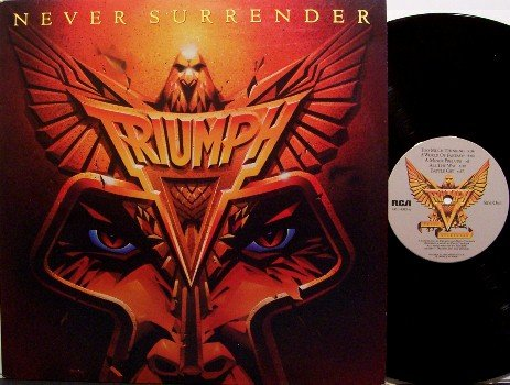 Triumph - Never Surrender - Vinyl LP Record - Rock