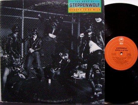 Steppenwolf - Reborn To Be Wild The Best Of - Vinyl LP Record - John Kay - Rock