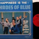 Shades Of Blue - Happiness Is The - Vinyl LP Record - Mono 1st Pressing - Detroit Rock Soul