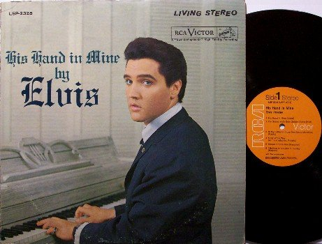 Presley, Elvis - His Hand In Mine - Vinyl LP Record - Stereo - Gospel Rock