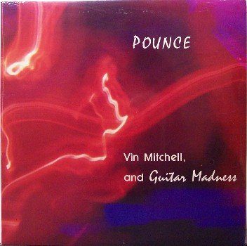 Mitchell, Vin & Guitar Madness - Pounce - Sealed Vinyl LP Record - Massachusetts Rock