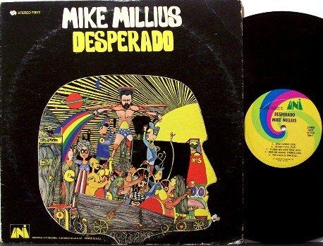 Millius, Mike - Desperado - Vinyl LP Record - Rock