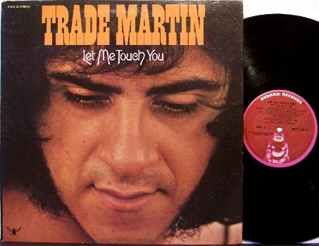 Martin, Trade - Let Me Touch You - Vinyl LP Record - Rock