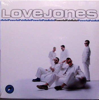 "Lovejones - Powerful Pain Relief - Sealed Vinyl 2 LP Record - 10"" - Rare Track - Love Jones - Rock"