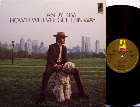 Kim, Andy - How'd We Ever Get This Way - Vinyl LP Record - Rock