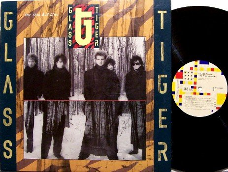 Glass Tiger - The Thin Red Line - Vinyl LP Record - Pop Rock