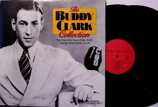 Clark, Buddy - The Buddy Clark Collection - Vinyl 2 LP Record Set - Pop Rock