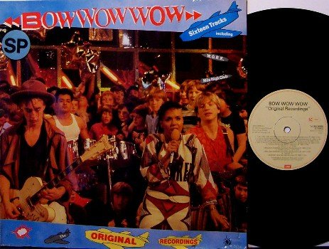 Bow Wow Wow - Original Recordings - Holland Pressing - Vinyl LP Record - Rock