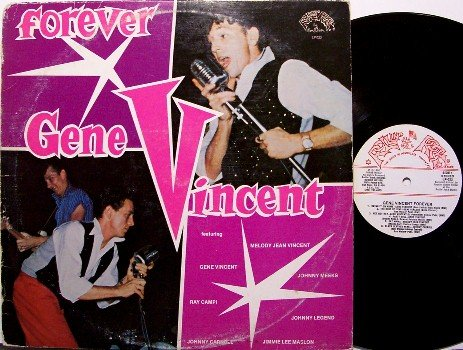 Vincent, Gene - Forever - Vinyl LP Record - His Final 4 Recordings - Rockabilly Rock