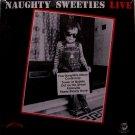 Naughty Sweeties - Live - Sealed Vinyl Mini LP Record - Rhino Label - Rock