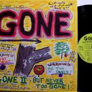 Gone II - But Never Too Gone - Vinyl LP Record - Rock