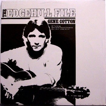 Cotton, Gene - The Edgehill File - Sealed Vinyl LP Record - Rock