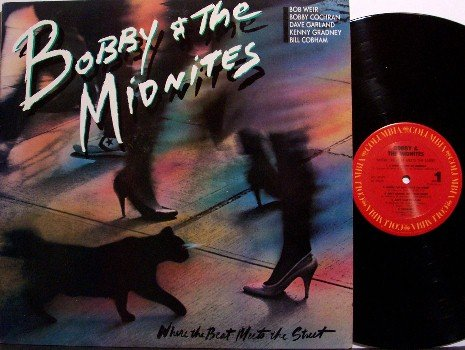 Bobby & The Midnites - Where The Beat Meets The Street - Vinyl LP Record - Rock