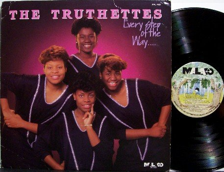 Truthettes, The - Every Step Of The Way - Vinyl LP Record - Christian Gospel